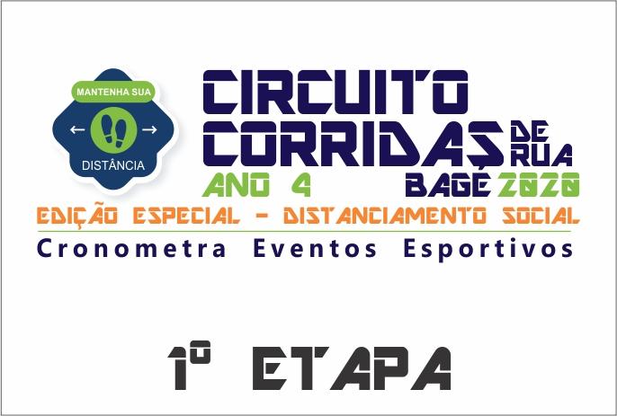 1ª Etapa - Circuito Corridas de Rua de Bagé 2020 - Ano 4 - Edição Especial