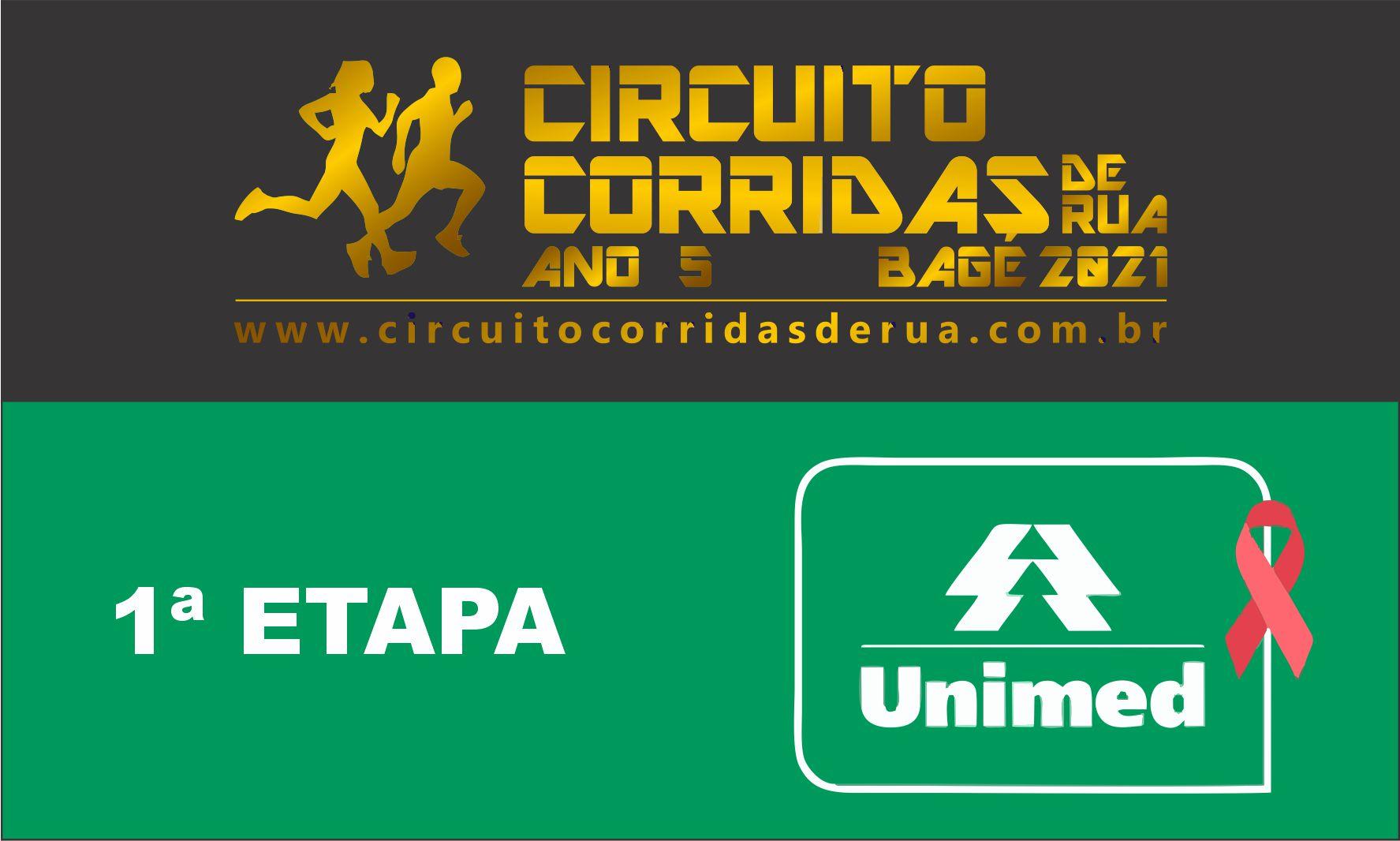 CIRCUITO CORRIDAS DE RUA DE BAGÉ ANO 5 - 1ª ETAPA - UNIMED REGIÃO DA CAMPANHA