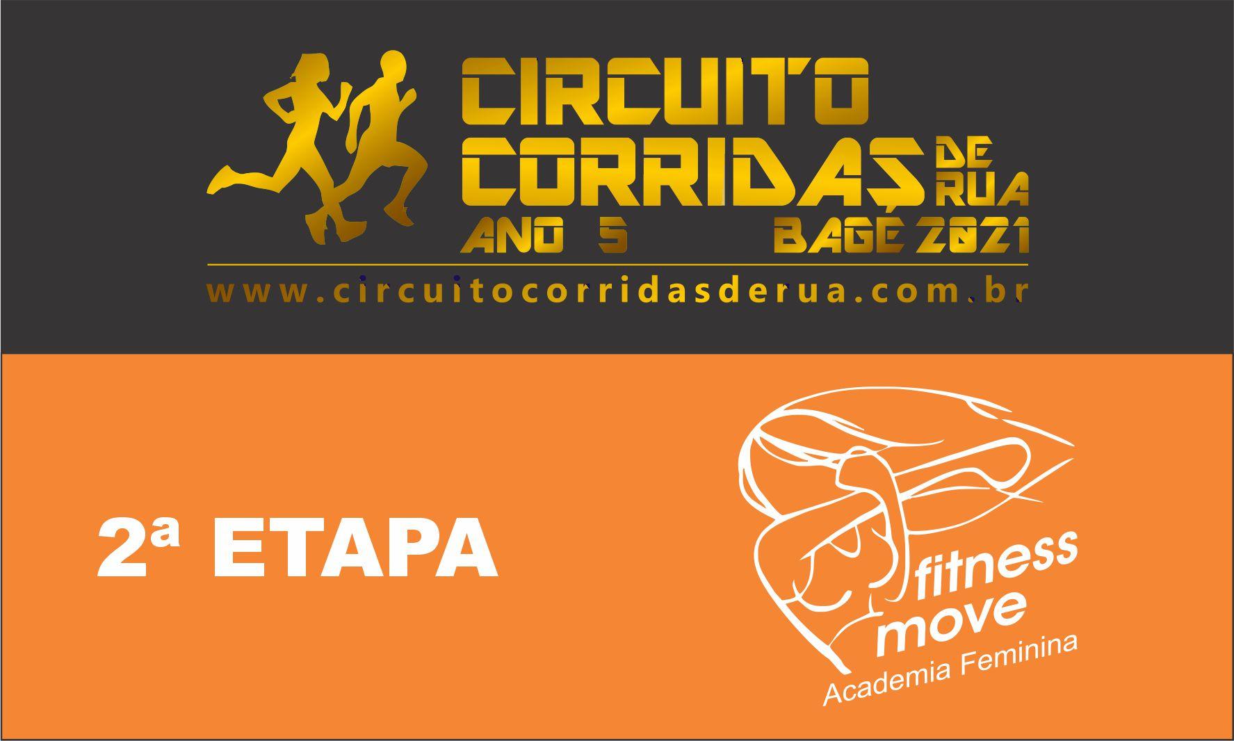 CIRCUITO CORRIDAS DE RUA DE BAGÉ ANO 5 - 2ª ETAPA - ACADEMIA FITNESS MOVE
